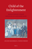 Child of the Enlightenment: Revolutionary Europe Reflected in a Boyhood Diary